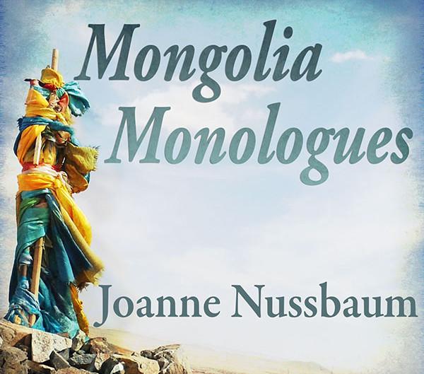 ~Mongolia Monologues~