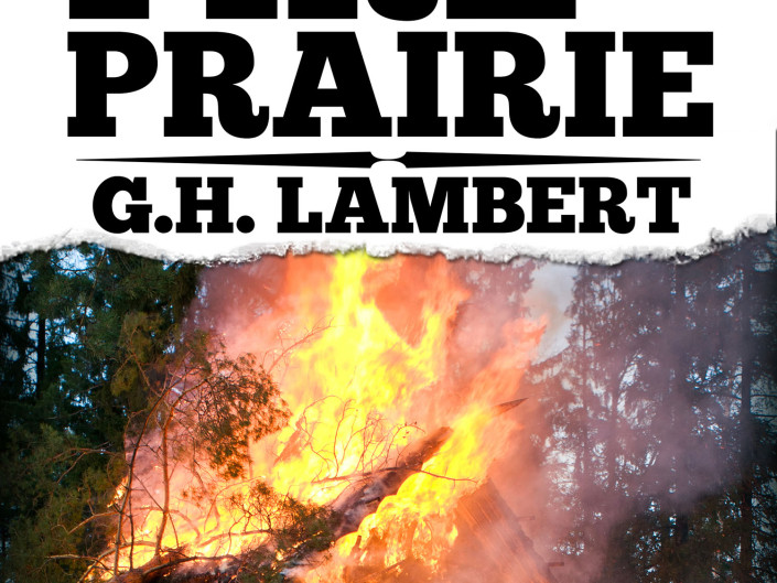 Fire On The Prairie