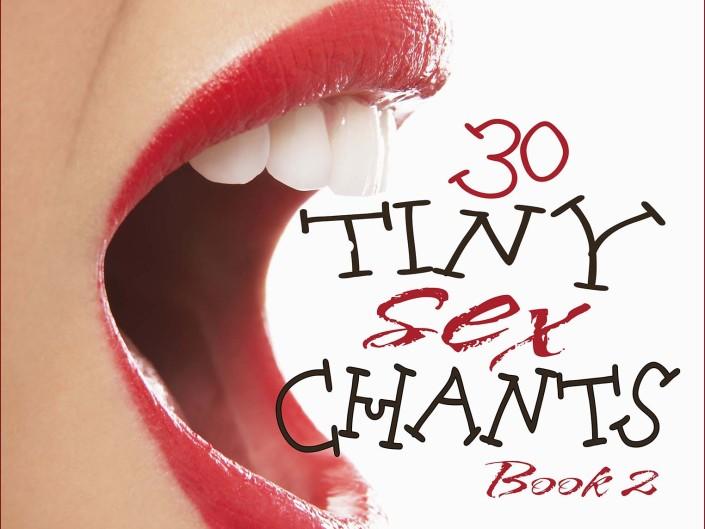Tiny Sex Chants