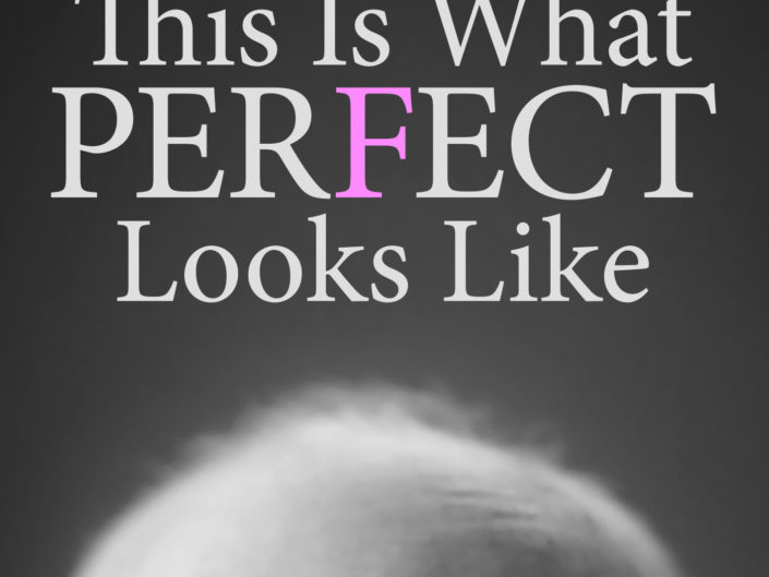 What Perfect Looks Like