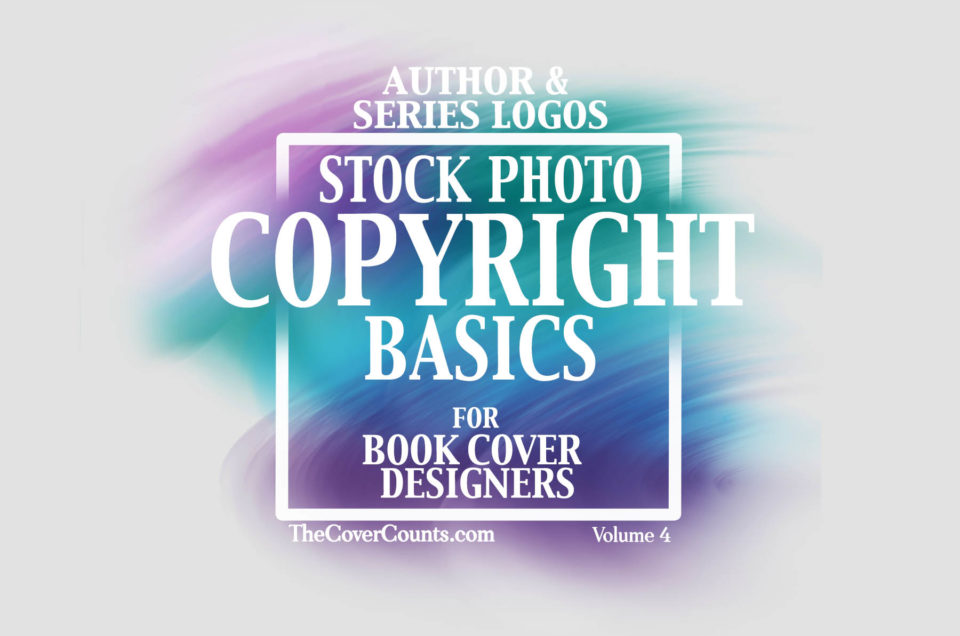 Author & Series Logos – Basic Copyright for Book Cover Designers